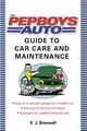 The Pep Boys Auto Guide To Car Care And Maintenance - Braswell, E. J. - ISBN: 9780345476852