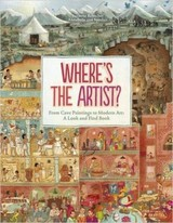 Where's The Artist? From Cave Paintings To Modern Art - Rebscher, Susanne - ISBN: 9783791372334