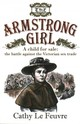 Armstrong Girl - Le Feuvre, Cathy - ISBN: 9780745956992