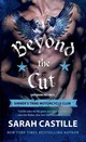 Beyond The Cut - Castille, Sarah - ISBN: 9781250056610