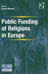 Public Funding Of Religions In Europe - Messner, Francis (EDT) - ISBN: 9781472428912