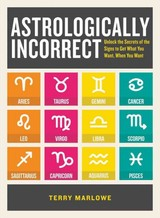 Astrologically Incorrect - Marlowe, Terry - ISBN: 9781440586422