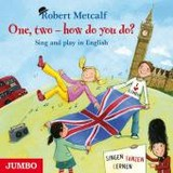 One, two - how do you do?, Audio-CD - Metcalf, Robert - ISBN: 9783833733970