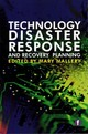 Technology Disaster Response And Recovery Planning - ISBN: 9781783300549