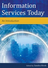 Information Services Today - Hirsh, Sandra (EDT) - ISBN: 9781442239586