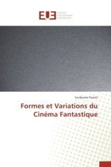 Formes Et Variations Du Cin Ma Fantastique - Foresti-g - ISBN: 9783841746894