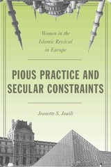 Pious Practice And Secular Constraints - Jouili, Jeanette S. - ISBN: 9780804792875