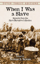 When I Was A Slave - Yetman, Norman R. (EDT)/ Federal Writers Project (COR) - ISBN: 9780486420707