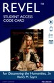 Discovering The Humanities Revel Access Code - Sayre, Henry M. - ISBN: 9780133940213