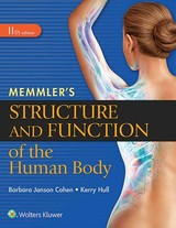 Memmler's Structure And Function Of The Human Body, Sc - Hull, Kerry L.; Cohen, Barbara Janson, Ba, Msed - ISBN: 9781496317728