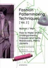 Fashion Patternmaking Techniques: Women/men How To Make Shirts, Undergarments, Dresses And Suits, Waistcoats, Men's Jackets - Donnanno, Antonio/ Drudi, Elisabetta Kuky (ILT) - ISBN: 9788415967682