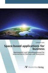 Space-based Applications For Business - Lekic Catherine - ISBN: 9783639791983