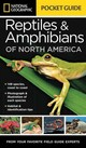 National Geographic Pocket Guide To Reptiles And Amphibians Of North America - Howell, Catherine Herbert - ISBN: 9781426214769