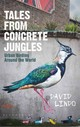 Tales From Concrete Jungles - Lindo, David - ISBN: 9781472918376