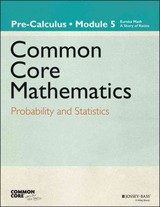 Eureka Math, A Story Of Functions: Pre-calculus, Module 5 - Great Minds - ISBN: 9781118811528