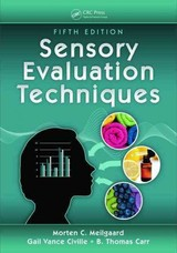Sensory Evaluation Techniques - Carr, B. Thomas; Civille, Gail Vance (sensory Spectrum Incorporated, New Providence, New Jersey, Usa) - ISBN: 9781482216905