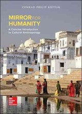 Mirror For Humanity: A Concise Introduction To Cultural Anthropology - Kottak, Conrad - ISBN: 9780078117084
