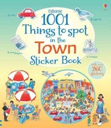 1001 Things To Spot In The Town Sticker Book - ISBN: 9781409583370