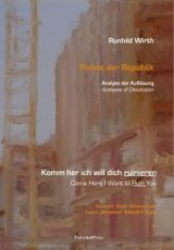Come Here, I Want To Ruin You! - Wirth, Runhild/ Holst, Matthias Baader (FRW)/ Wawerzinek, Peter (CON) - ISBN: 9783941524521