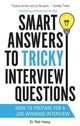 Smart Answers To Tricky Interview Questions - Yeung, Rob - ISBN: 9781472119018