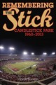 Remembering The Stick - Travers, Steven - ISBN: 9781630760717