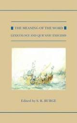Meaning Of The Word - Burge, S. R. (EDT) - ISBN: 9780198724131