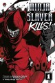Ninja Slayer Kills! Vol. 1 - Bond, Bradley; Morzez, Philip Ninja - ISBN: 9781632360861
