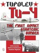 Tupolev Tu-4: The First Soviet Strategic Bomber - Gordon, Yefim - ISBN: 9780764347979