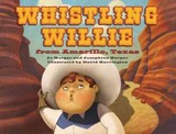 Whistling Willie From Amarillo, Texas - Harper, Jo; Harper, Josephine - ISBN: 9781455620562