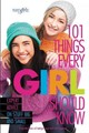 101 Things Every Girl Should Know: Expert Advice On Stuff Big And Small - From The Editors Of Faithgirlz! - ISBN: 9780310746195