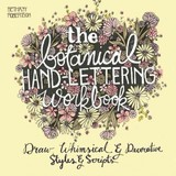 Botanical Hand Lettering Workbook - Robertson, Bethany - ISBN: 9781612434841