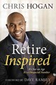 Retire Inspired - Hogan, Chris - ISBN: 9781937077815