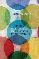 Study Of Dialectic In Plato's Parmenides - Sanday, Eric - ISBN: 9780810130074