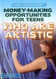Money-Making Opportunities for Teens Who Are Artistic - Hagler, Gina - ISBN: 9781448893874