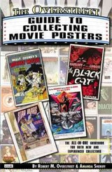 Overstreet Guide To Collecting Movie Posters - Overstreet, Robert M.; Sheriff, Amanda - ISBN: 9781603601832