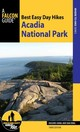 Best Easy Day Hikes Acadia National Park - Ring, Dan; Kong, Dolores - ISBN: 9781493005437