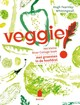 Veggie ! - Arianne Raamstijn; Hugh Fearnley-Whittingstall - ISBN: 9789023014669