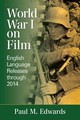 World War I On Film - Edwards, Paul M. - ISBN: 9780786498666