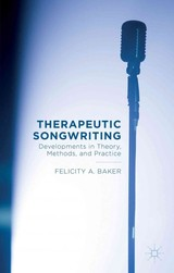 Therapeutic Songwriting - Baker, F. - ISBN: 9781137499219