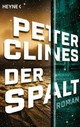 Der Spalt - Clines, Peter - ISBN: 9783453317055