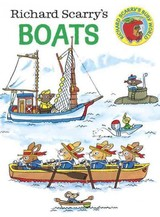 Richard Scarry's Boats Board Book - Scarry, Richard - ISBN: 9780385392693