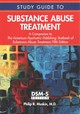 Study Guide To Substance Abuse Treatment - Muskin, Philip R. (professor Of Clinical Psychiatry, New York-presbyterian ... - ISBN: 9781585625116