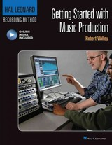 Getting Started With Music Production - Willey, Robert - ISBN: 9781480393790