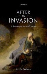 After The Invasion - Bodner, Keith (professor Of Religious Studies, Professor Of Religious Studies, Crandall University, New Brunswick) - ISBN: 9780198743002