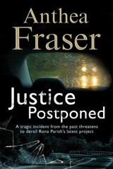 Justice Postponed - Fraser, Anthea - ISBN: 9781847515285