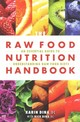 Raw Food Nutrition Handbook - Dina, Karin; Dina, Rick - ISBN: 9781570673276