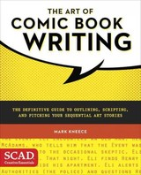 Art Of Comic Book Writing - Kneece, Mark - ISBN: 9780770436971