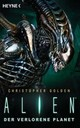 Alien - Der verlorene Planet - Golden, Christopher - ISBN: 9783453316171