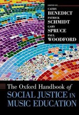 Oxford Handbook Of Social Justice In Music Education - Woodford, Paul (professor Of Music Education, Professor Of Music Education, Western University); Spruce, Gary (senior Lecturer In Education, Senior Lecturer In Education, The Open University); Schmidt, Patrick (associate Professor Of Music Education, Associate Professor Of Music Education, Florida International University); Benedict, Cathy (assistant Professor Of Music Education, Assistant Professor Of Music Education, University Of Western Ontario) - ISBN: 9780199356157
