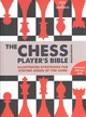 Chess Player's Bible - Eade, James; Lawrence, Al - ISBN: 9781845436018